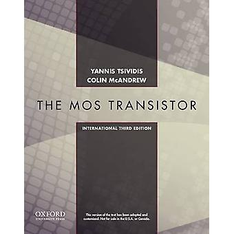 Operation and Modeling of the MOS Transistor (3rd International editi