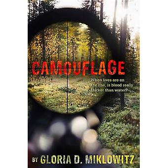 Camouflage by Gloria Miklowitz - 9780544336148 Book