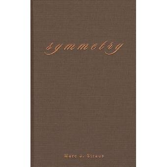 Symmetry by Marc J. Straus - 9780810150966 Book