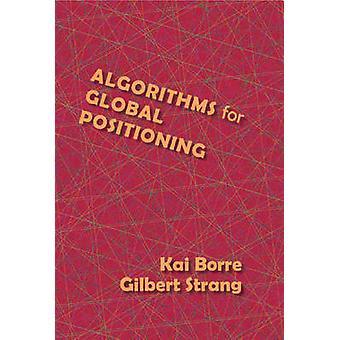 Algorithms for Global Positioning by Gilbert Strang - Kai Borre - 978