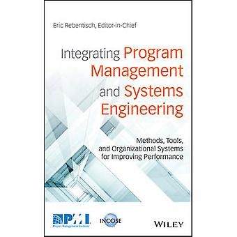 Integrating Program Management and Systems Engineering - Methods - Too
