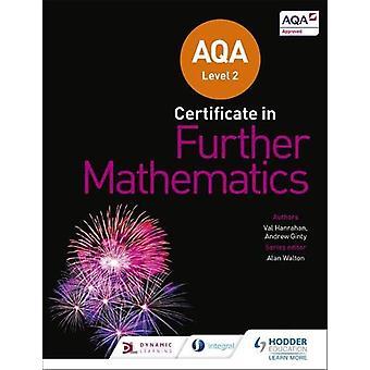 AQA Nivå 2 Sertifikat i videre matematikk av Andrew Ginty - 9781