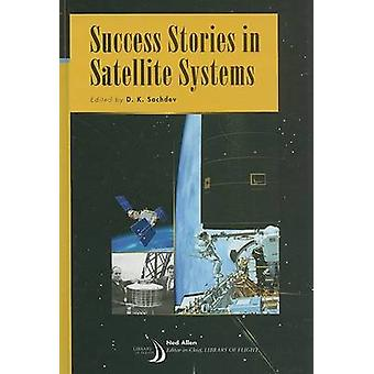 Success Stories in Satellite Systems by D.K. Sachdev - 9781563479663