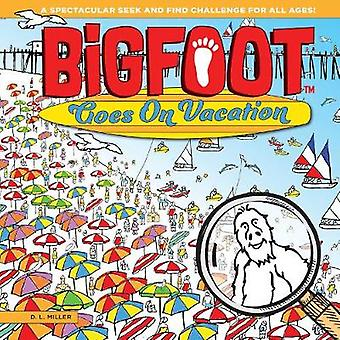 BigFoot Goes on Vacation - A Spectacular Seek and Find Challenge for A