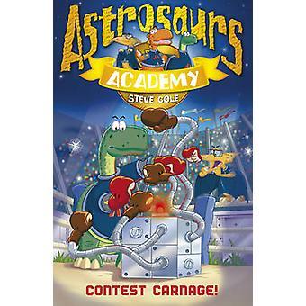 Astrosaurs Academy 2 - Contest Blodbad! af Steve Cole - 9781862305557