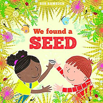 We Found a Seed by Rob Ramsden - 9781912650088 Book
