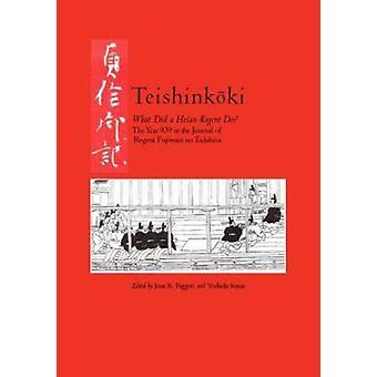 Teishinkaoki - the Year 939 in the Journal of Regent Fujiwara No Tadah