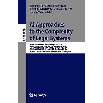AI Approaches to the Complexity of Legal Systems - AICOL International