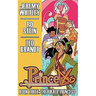 Princeless Book 3 - The Pirate Princess Deluxe Hardcover by Jeremy Whi