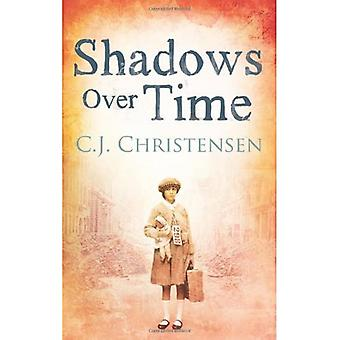 Shadows Over Time. C.J. Christensen