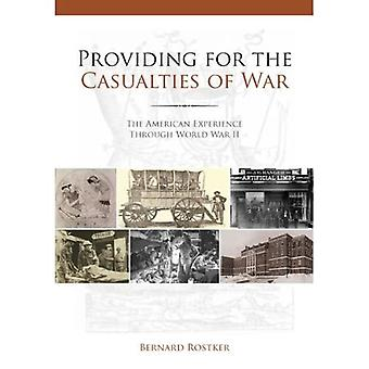 Providing for the Casualties of War
