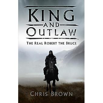 King and Outlaw door Chris Brown