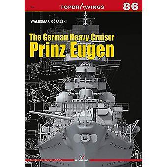 The German Heavy Cruiser Prinz Eugen by Waldemar Goralski - 978836614
