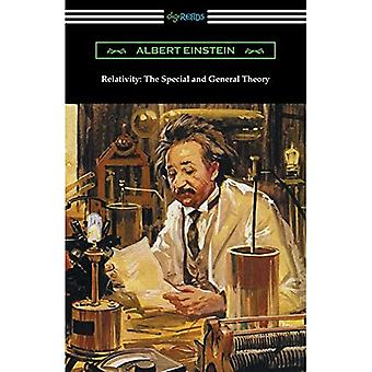 Relativity: The Special and� General Theory