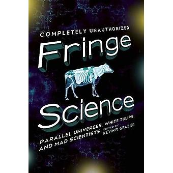 Fringe Science - Parallel Universes - White Tulips - and Mad Scientist