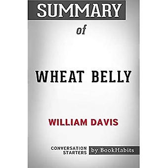 Summary of Wheat Belly by William Davis | Conversation Starters