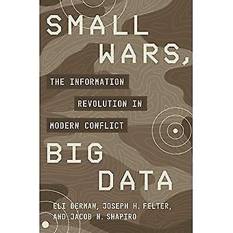 Kleine oorlogen, big data: de informatierevolutie in modern conflict