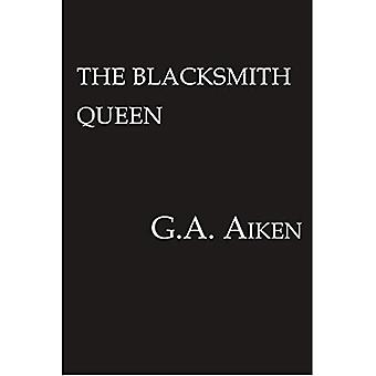 The Blacksmith Queen (The Scarred Earth Saga)