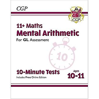 New 11+ GL 10-Minute Tests: Maths Mental Arithmetic - Ages 10-11 (with Online Edition)