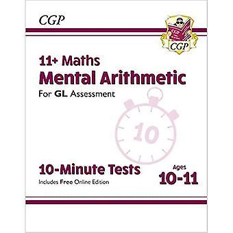 Nye 11 + GL 10-minutters tests: matematik mental aritmetik-aldre 10-11 (med online udgave)
