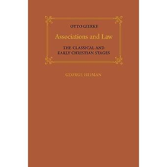 Associations and Law - The Classical and Early Christian Stages by Ott