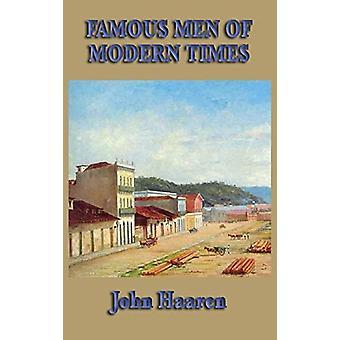 Famous Men of Modern Times by John Haaren - 9781515434894 Book