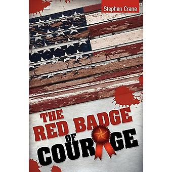 The Red Badge of Courage by Stephen Crane - 9781613821619 Book