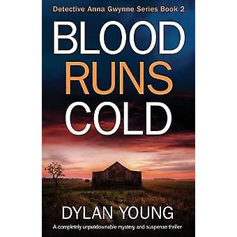 Blood Runs Cold - A Completely Unputdownable Mystery and Suspense Thri
