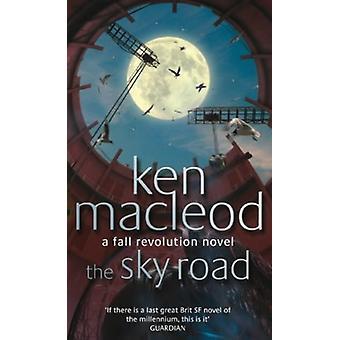The Sky Road - Bok fyra - Fall Revolution Series av Ken MacLeod -