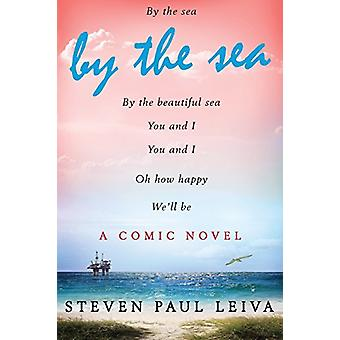 By The Sea by Steven Paul Leiva - 9781941408018 Book
