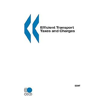 Efficient Transport Taxes and Charges by Ecmt - 9789282112700 Book