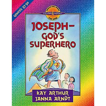 JosephGods Superhjälte Genesis 3750 av Kay Arthur & Janna Arndt