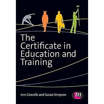 The Certificate in Education and Training by Gravells & Ann