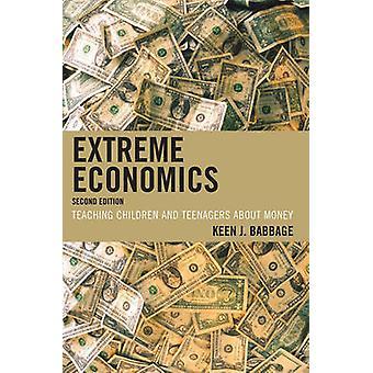 Extreme Economics undervisning barn och tonåringar om pengar genom Babbage & Keen J.