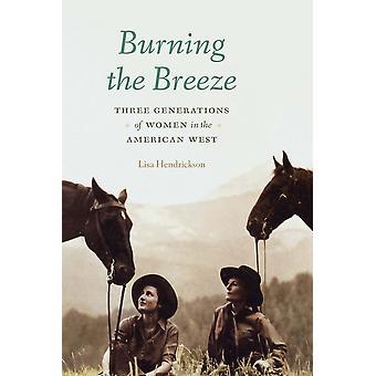 Burning the Breeze