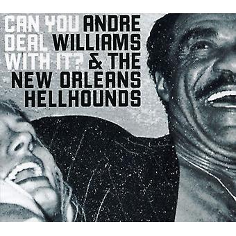 Andre Williams & the New Orleans Hellho - Can You Deal with It? [CD] USA import