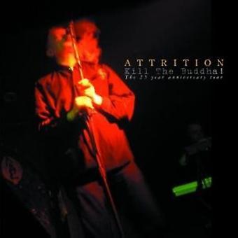 Attrition - Kill the Buddah [CD] USA import