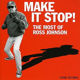 Ross Johnson - Make It Stop Most of Ross Johnson [CD] USA import