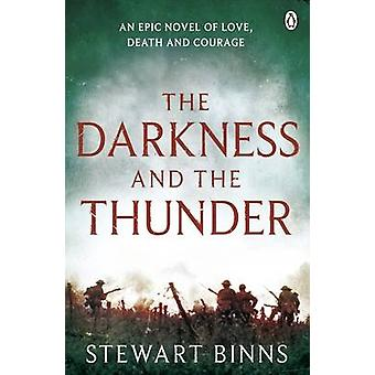 The Darkness and the Thunder - 1915 - The Great War Series by Stewart B