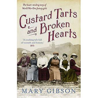 Flans et cœurs brisés par Mary Gibson - livre 9781781855768
