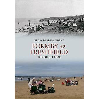 Formby and Freshfield Through Time by Reg Yorke - Barbara Yorke - 978