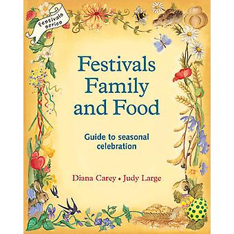Festivals - Family and Food by Diana Carey - Judy Large - 97809507062