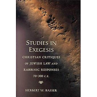 Études dans l'exégèse: Christian Critiques de la loi juive et réponses rabbinique 70-300 CE