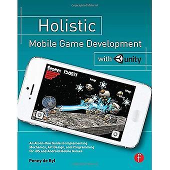 Holistische mobiele spelontwikkeling met eenheid