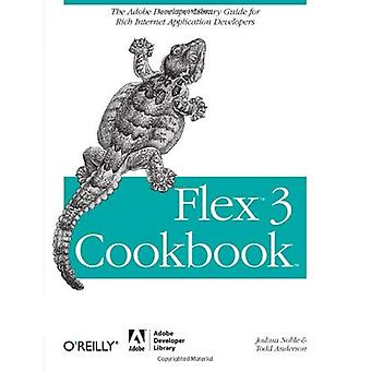 Flex 3 Cookbook: Code-Recipes, Tips, and Tricks for RIA Developers (Adobe Developer Library)