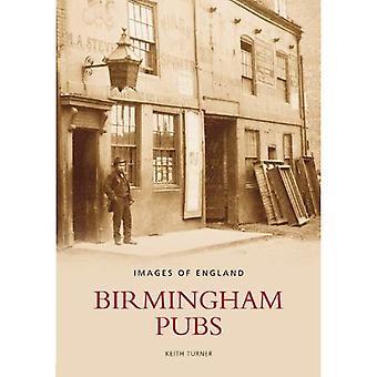 Birmingham Pubs (Archive Photographs: Images of England) (Archive Photographs: Images of England) [Illustrated]