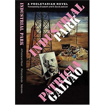 Industrial Park: En proletär roman (latinamerikanska författare)