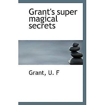 Super magiques secrets de Grant