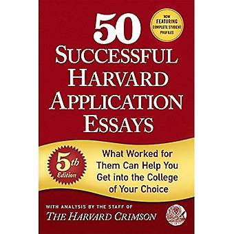 50 erfolgreiche Harvard Anwendung Essays