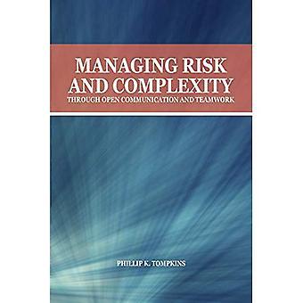 Beheer van risico's en complexiteit door een Open communicatie en teamwerk